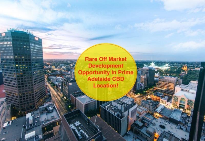 Adelaide CBD Rare & Exciting Development Opportunity